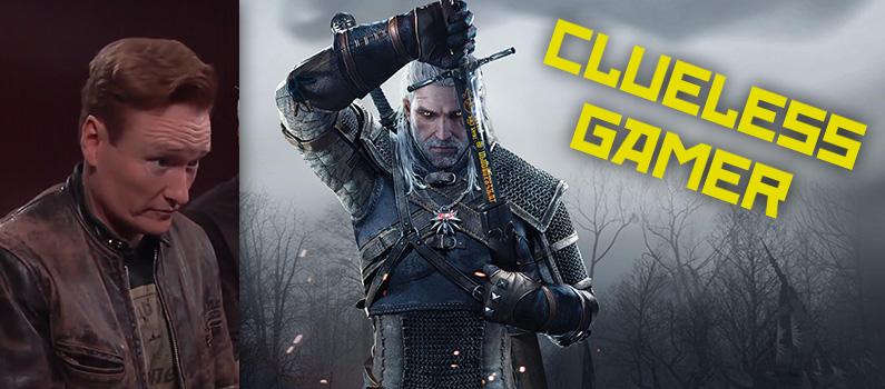 Clueless Gamer – Witcher 3