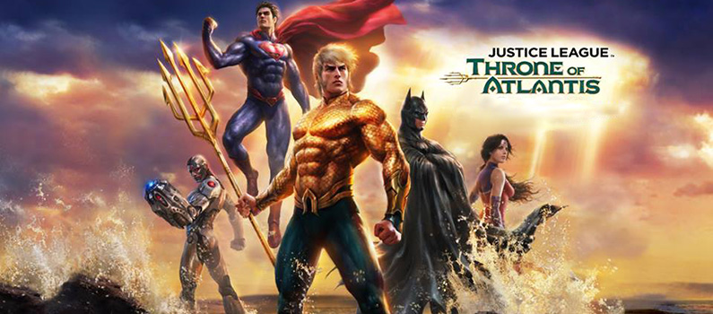 Justice League – Throne of Atlantis