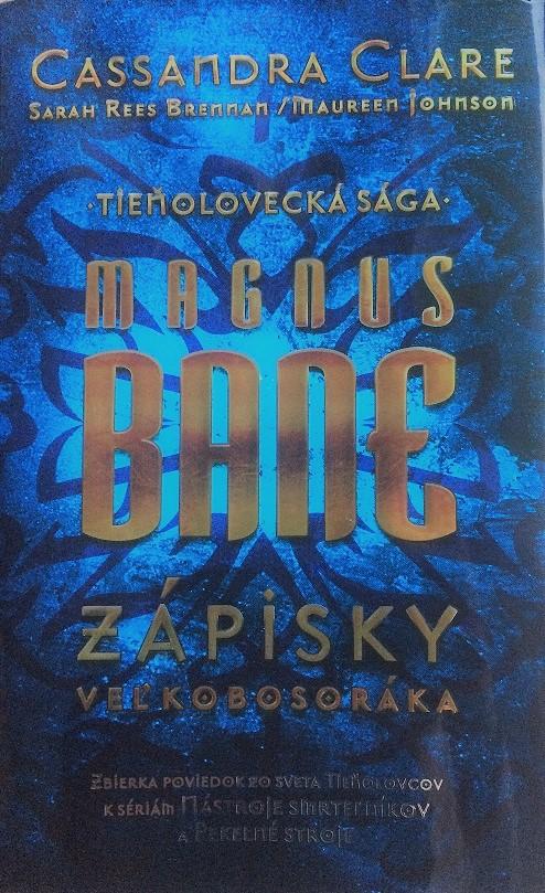 RECENZIA – Magnus Bane – Zápisky veľkobosoráka
